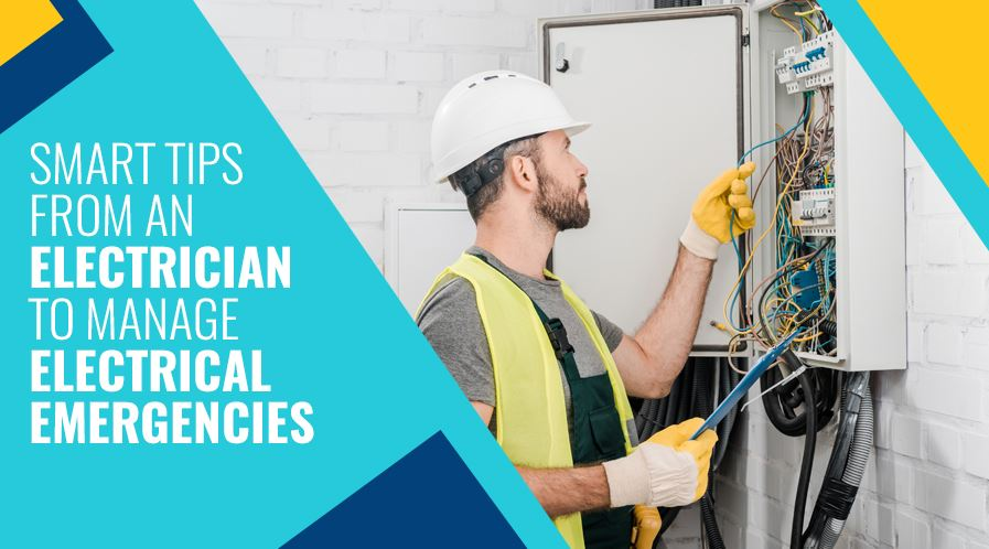 Smart Tips from an Electrician to Manage Electrical Emergencies